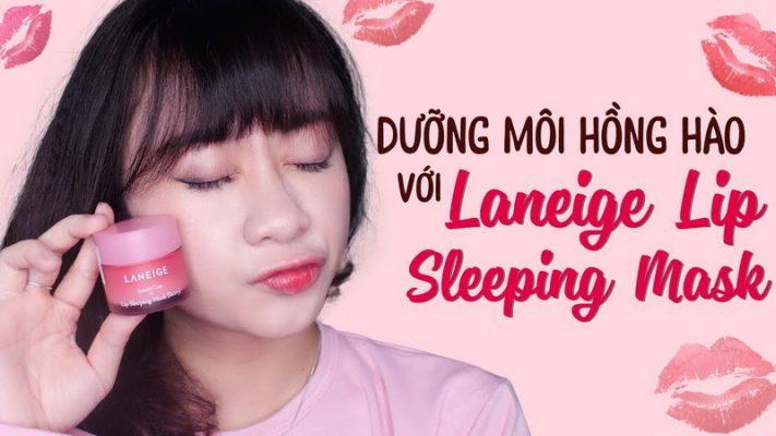 [ REVIEW ] LANEIGE Lip Sleeping Mask - Dưỡng môi Hồng Hào